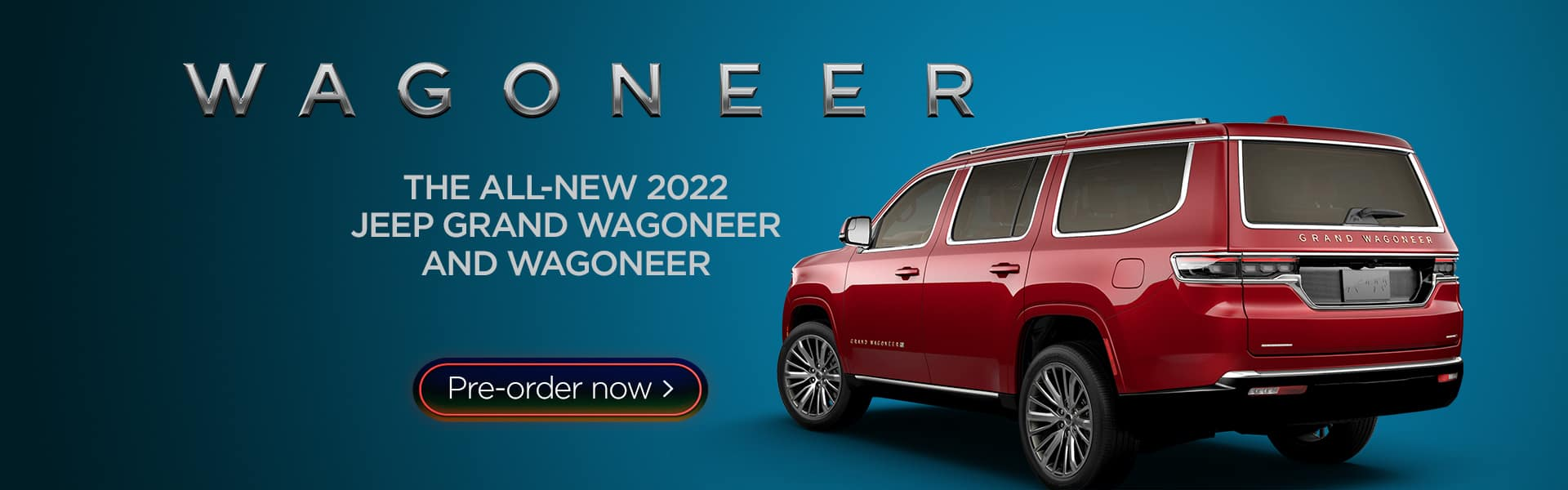 Pre-Order Your Wagoneer