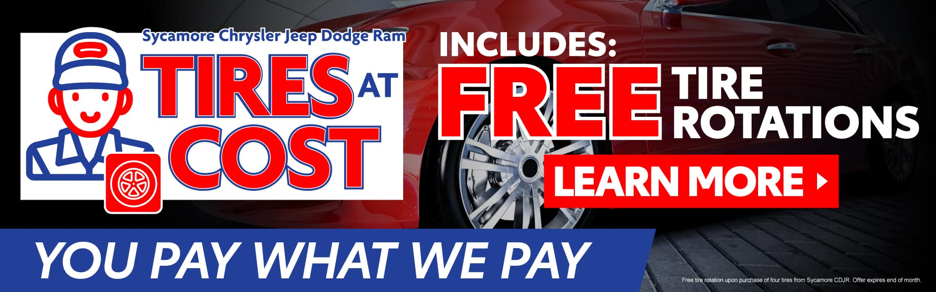 Tires at Cost - You Pay What We Pay - Learn More