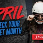 April is check your helmet month