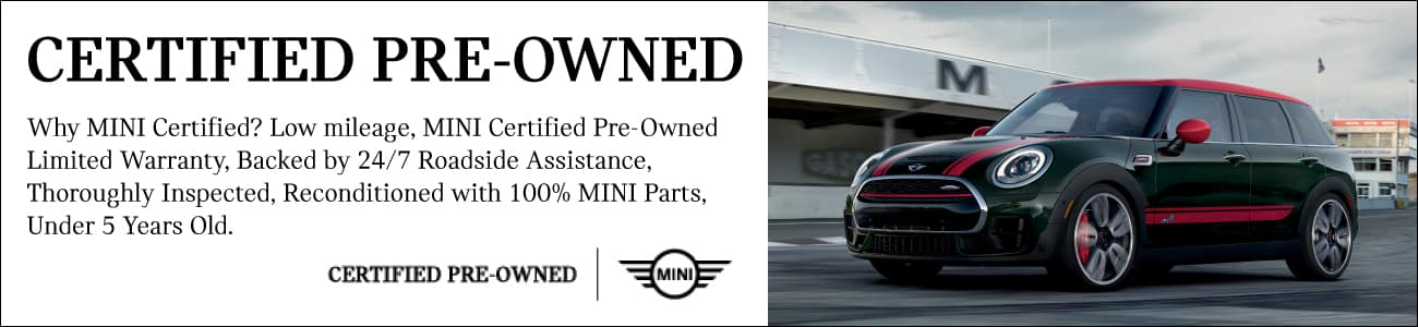 Certified Pre-owned. Why MINI Certified? Low mileage, MINI Certified pre-owned limited warranty, backed by 24/7 roadside assistance, thoroughly inspected, reconditioned with 100% MINI parts, under 5 years old. MINI John Cooper works Clubman ALL4 driving on race track.