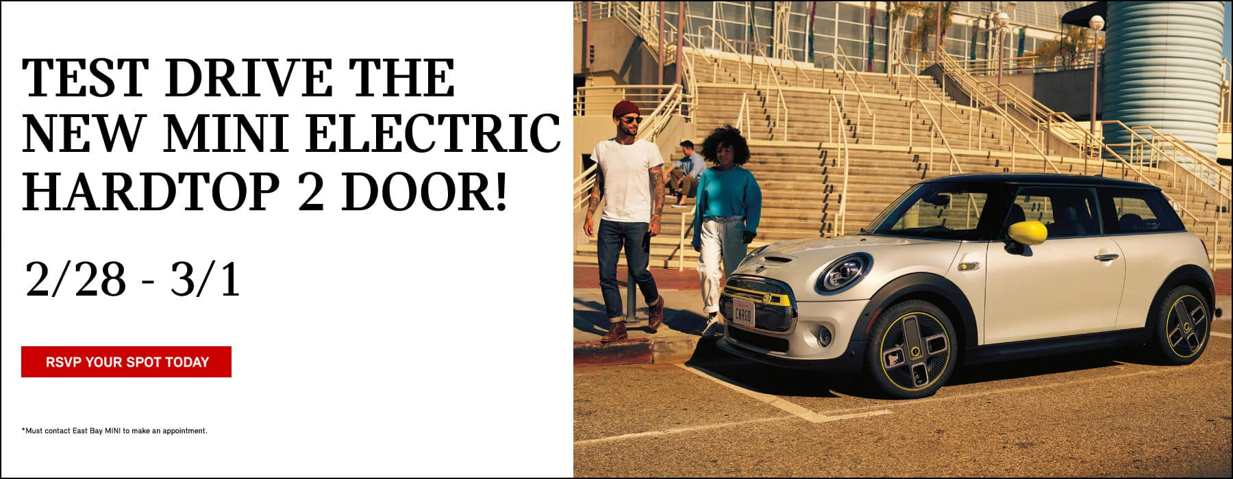 Test drive the new MINI electric hardtop 2 door. February 28 - March 1st. MINI Electric parked on road.