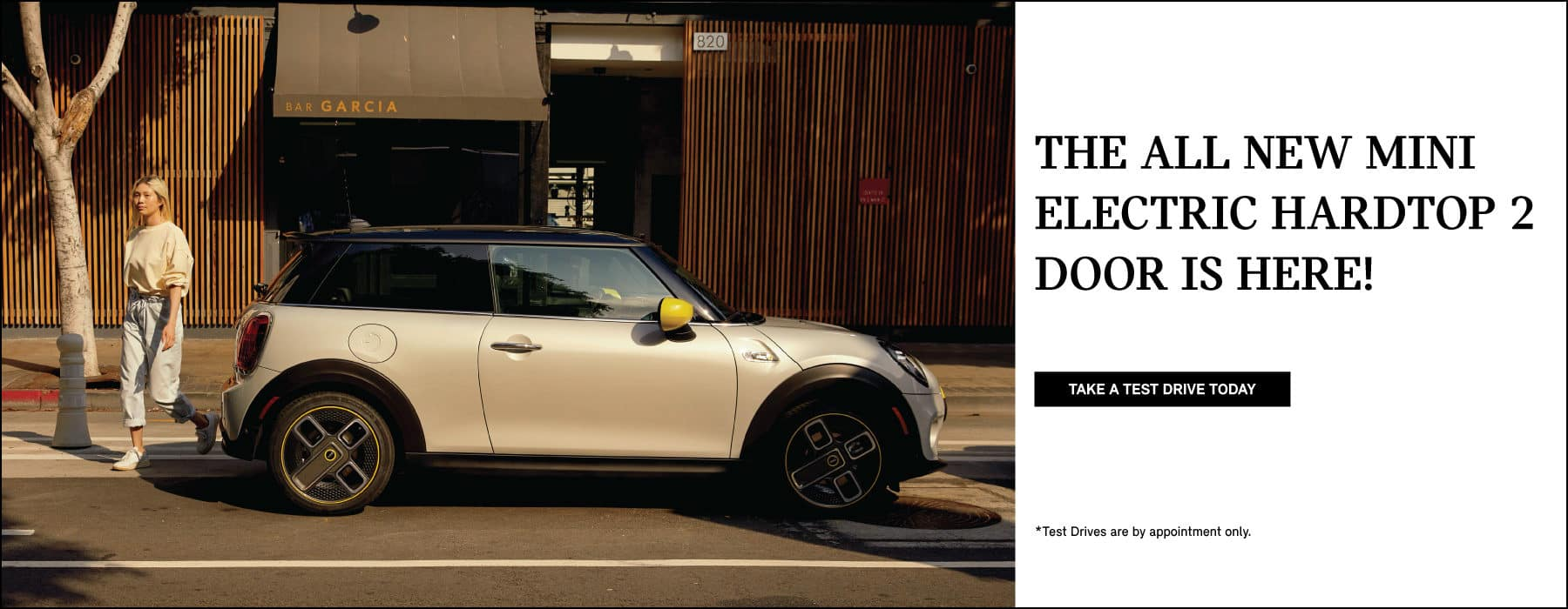 THE ALL NEW MINI ELECTRIC HARDTOP 2 DOOR IS HERE! TEST DRIVE TODAY BUTTON