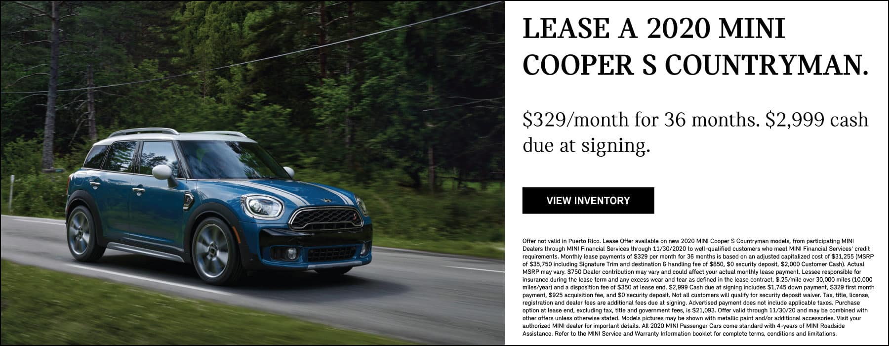 LEASE A 2020 MINI COOPER S COUNTRYMAN FOR $329 A MONTH. SEE DEALER FOR COMPLETE DETAILS.
