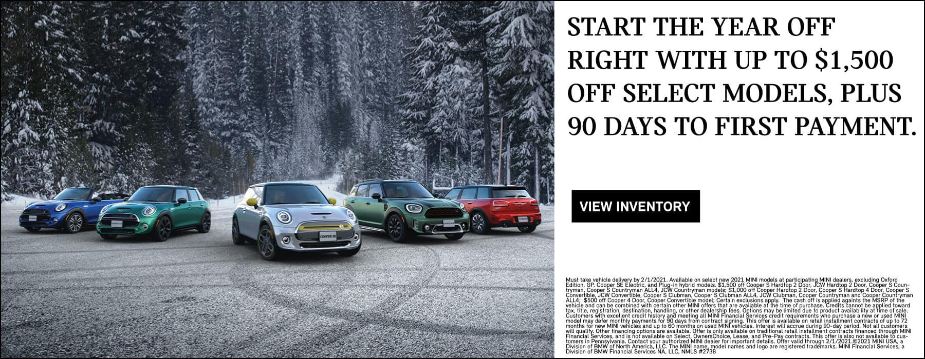up to $1,500 off select models. plus 90 days to first payment. view inventory button. see dealer for complete details.