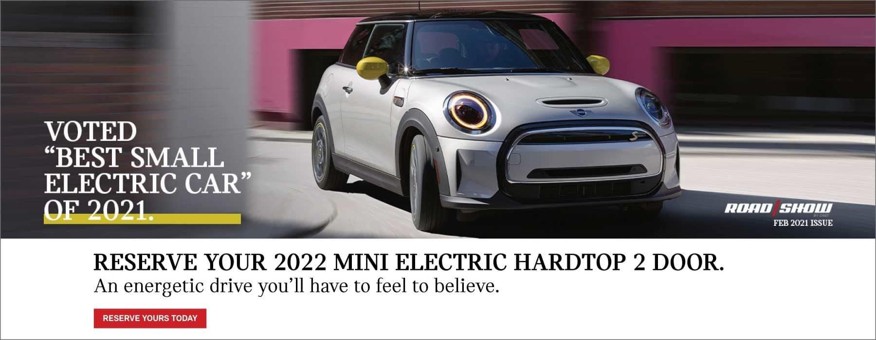 CLICK TO RESERVE YOUR 2022 MINI ELECTRIC HARDTOP 2 DOOR NOW.