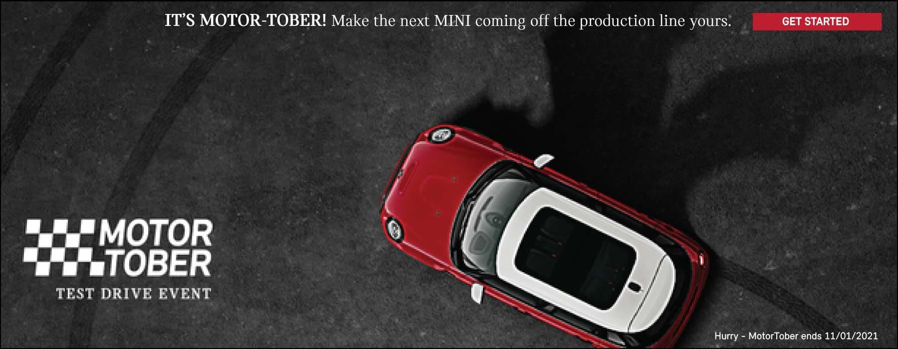 MOTOR TOBER TEST DRIVE EVENT. ENDS 11/01. CLICK TO GET STARTED