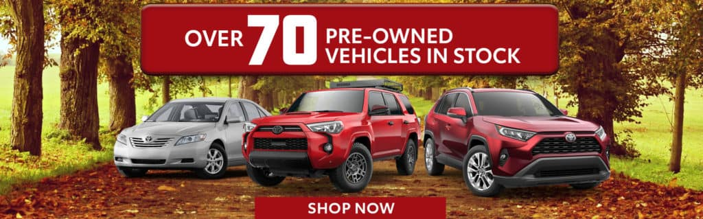 Over 70 Pre-Owned Vehicles in Stock