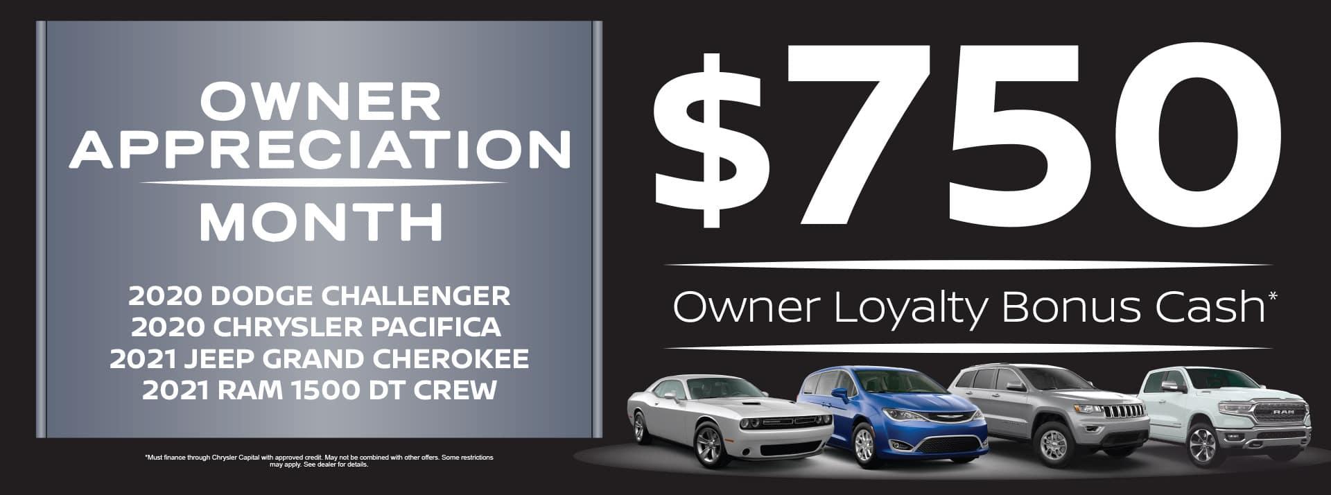 $750 Owner Loyalty Bonus Cash*