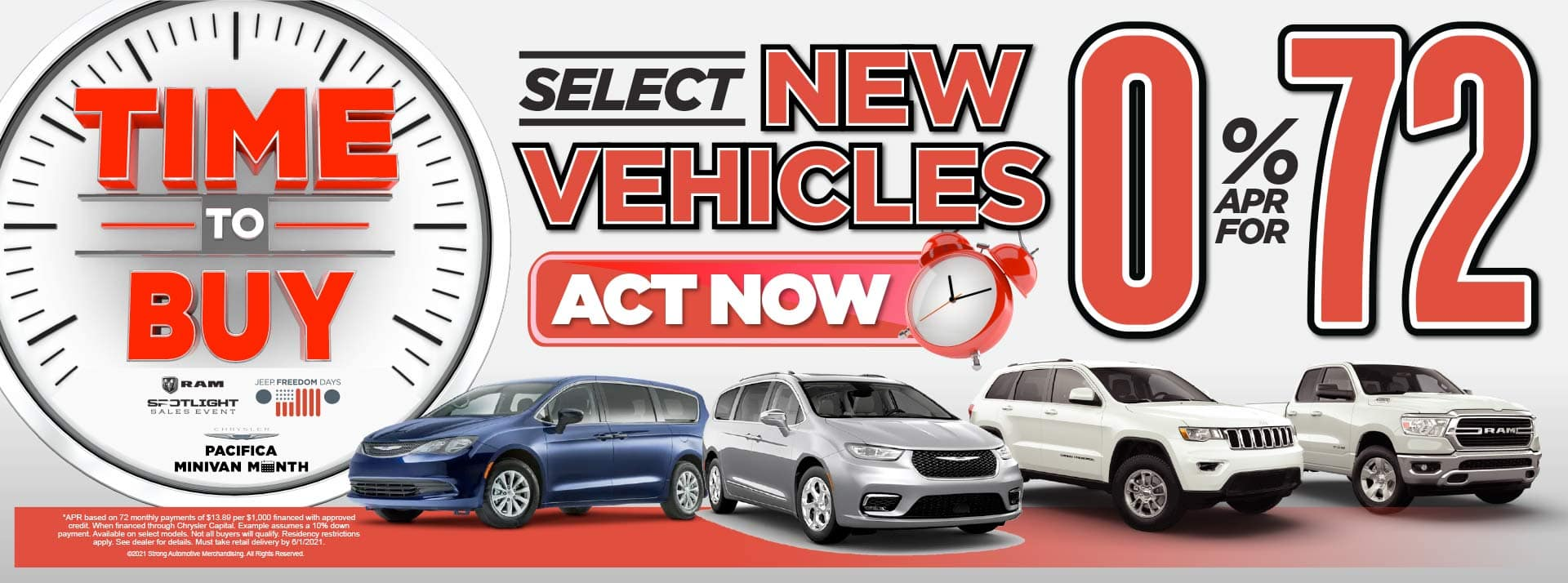 SELECT NEW VEHICLES 0% APR FOR 72 MOS* ACT NOW