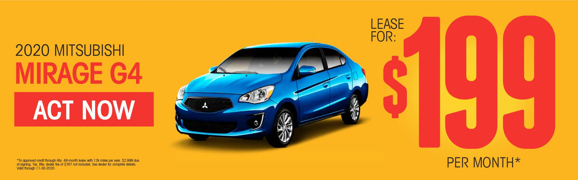 2020 Mitsubishi Mirage G4 Lease for $199 per month* SHOP NOW