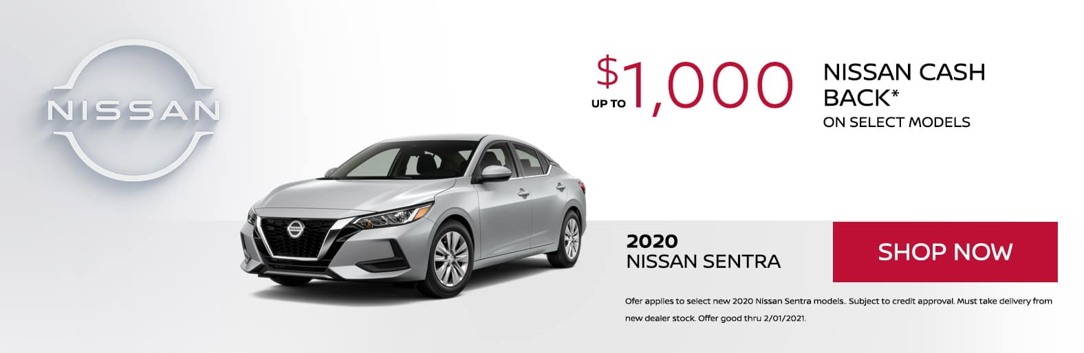 up to $1,000 Nissan Cash Back on MY20 Nissan Sentra