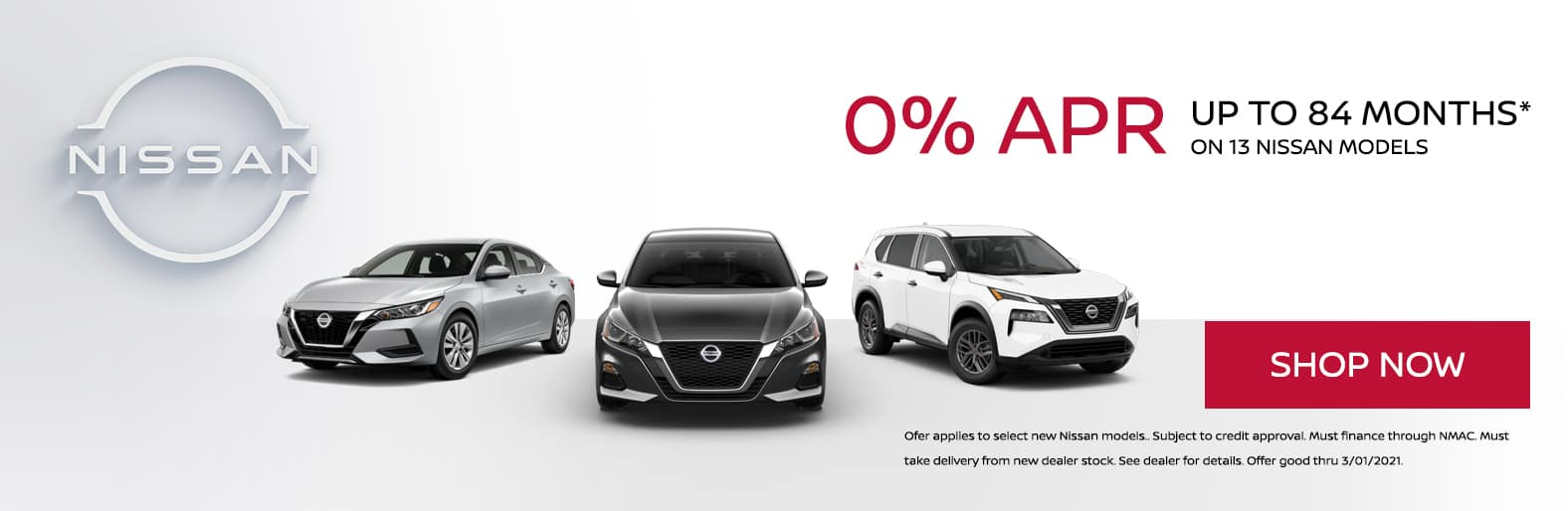 0% APR up to 84 months on 13 new Nissan models.