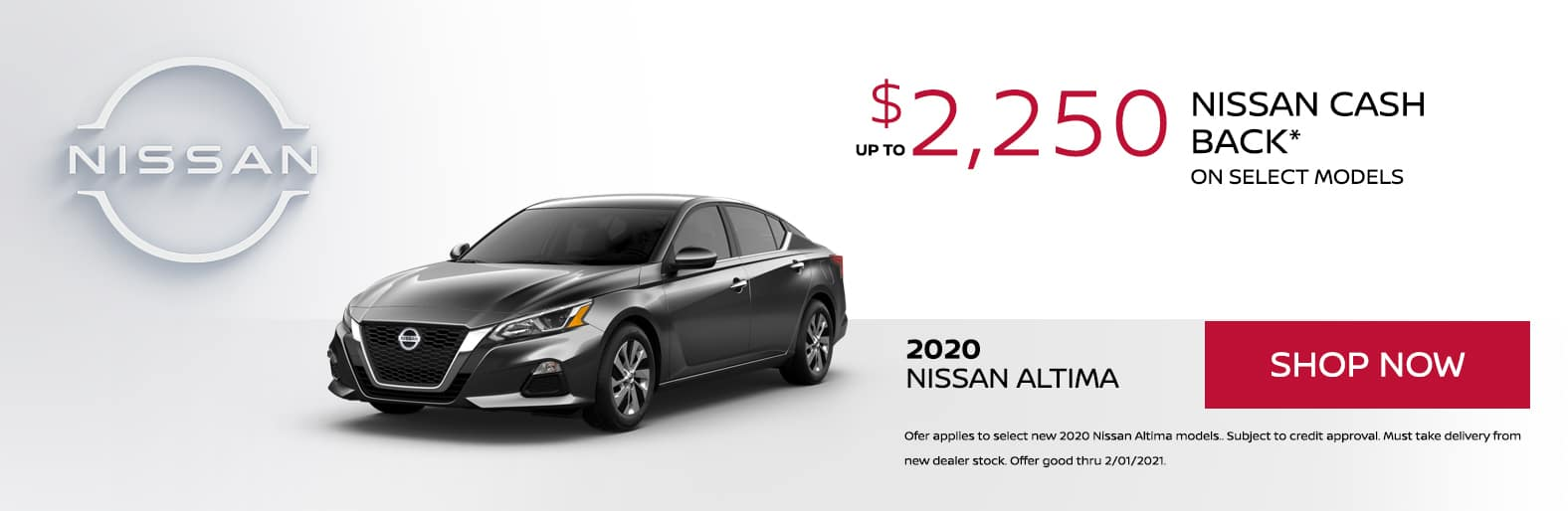 up to $2,250 Nissan Cash Back on MY20 Nissan Altima