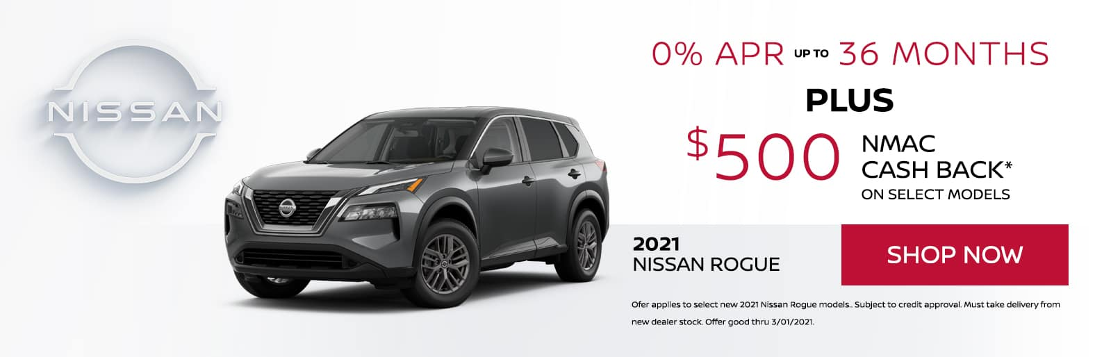 2021 Nissan Rogue 0% APR up to 36 months plus $500 NMAC Cash Back* on select models