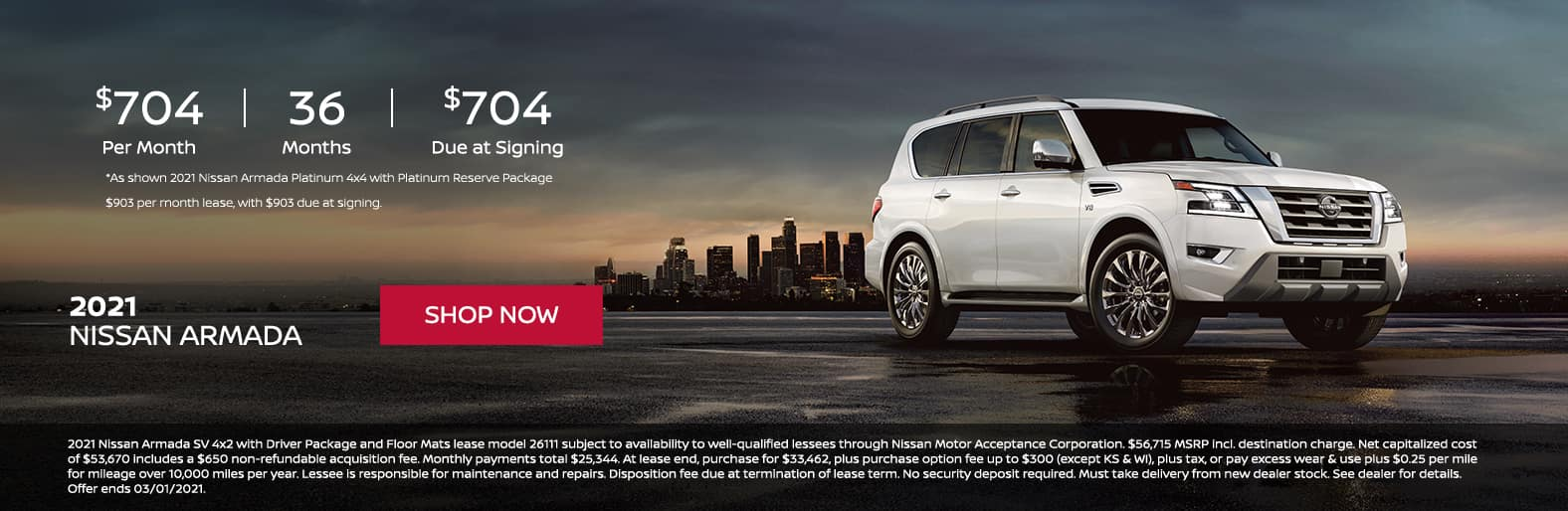 MY21 Armada Lease for $704 per month 36 months with $704 due at signing.