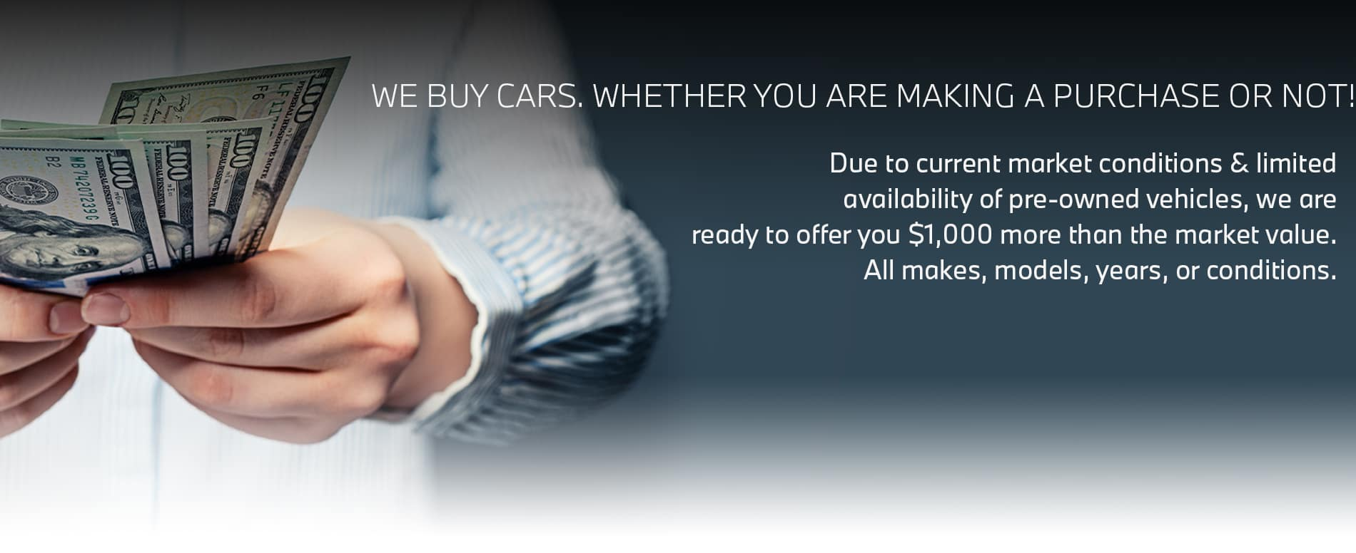 WE-BUY-CARS-WHETHER-YOU-BUY-FROM-US-OR-NOT