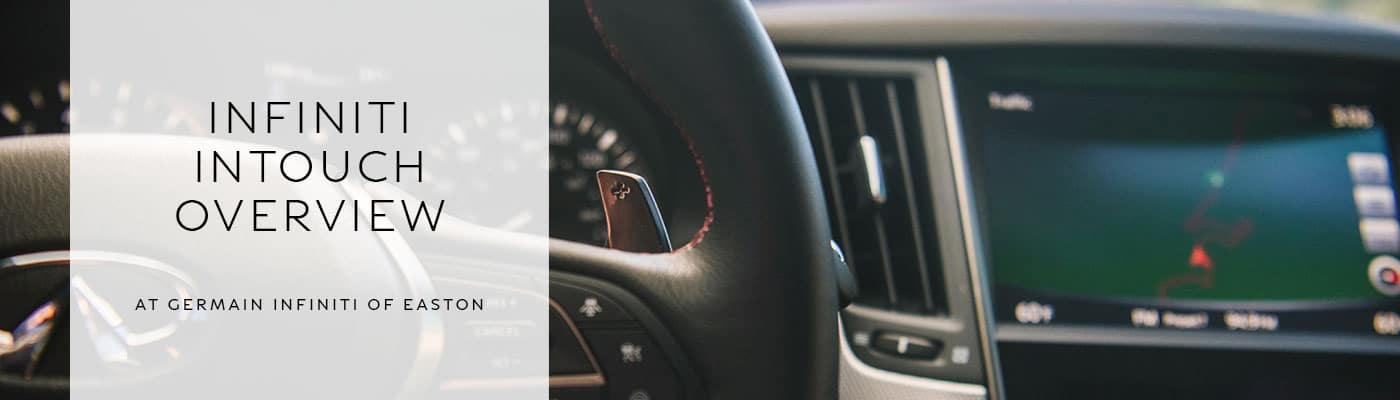 INFINITI InTouch Overview - INFINITI of Easton