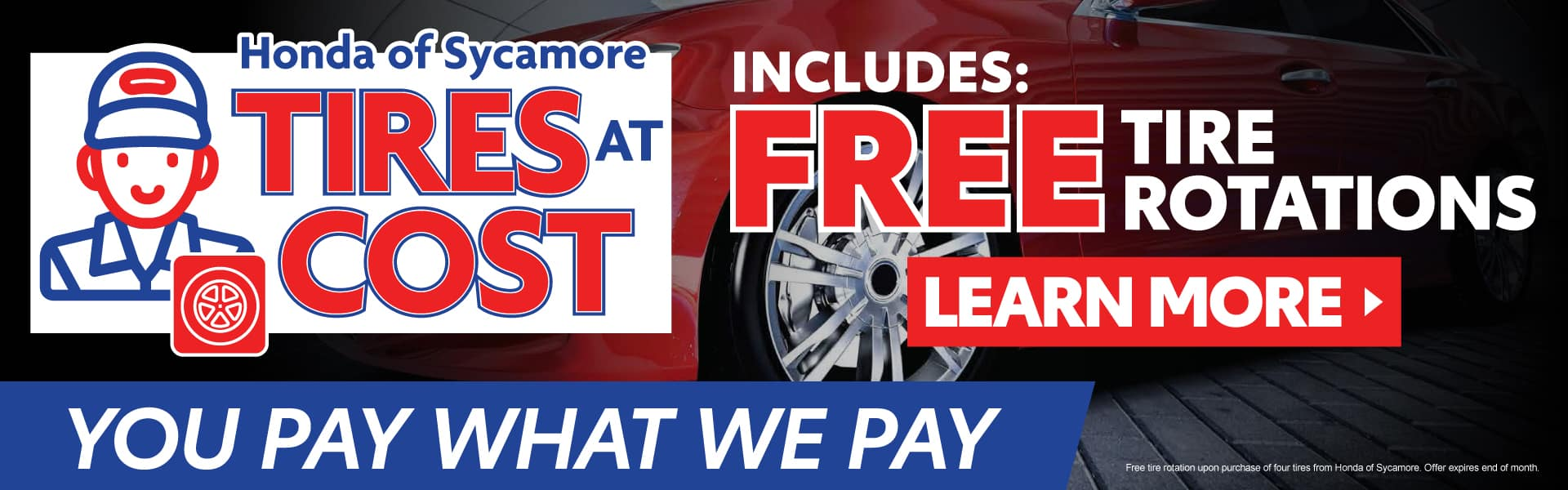 Tires at Cost - Free Tire Rotations - Click to Learn More