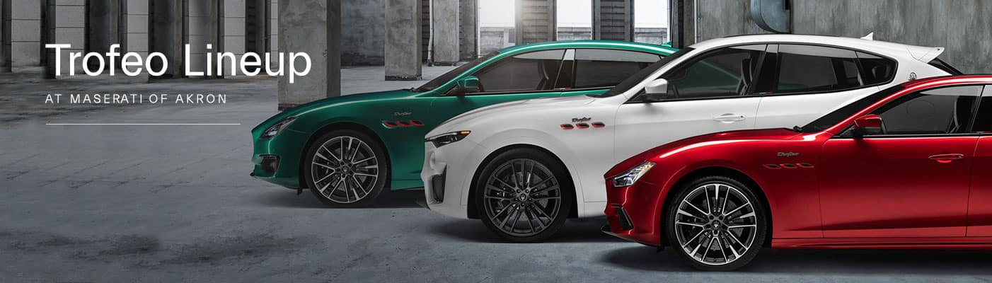 Maserati Trofeo Model Lineup - Maserati of Akron