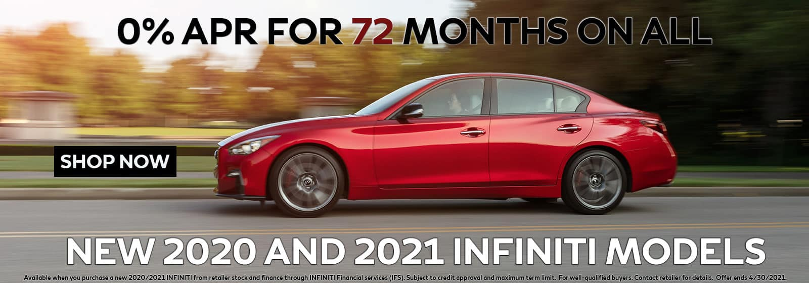 0% for 72 Months on All 2020 and 2021 INFINITI Models