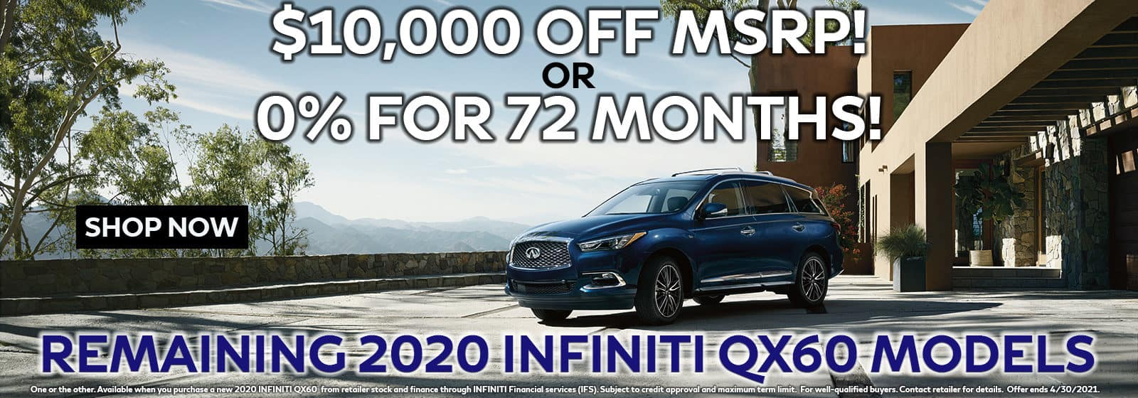 2020 QX60 $10,000 OFF MSRP or 0% for 72 Months