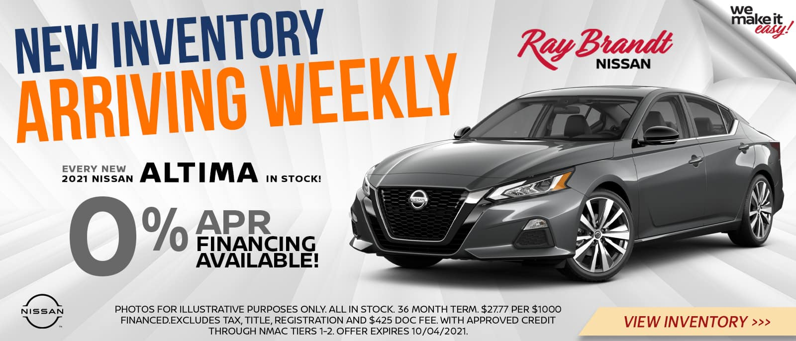 New Inventory Arriving Weekly 0% APR Financing on New Altima