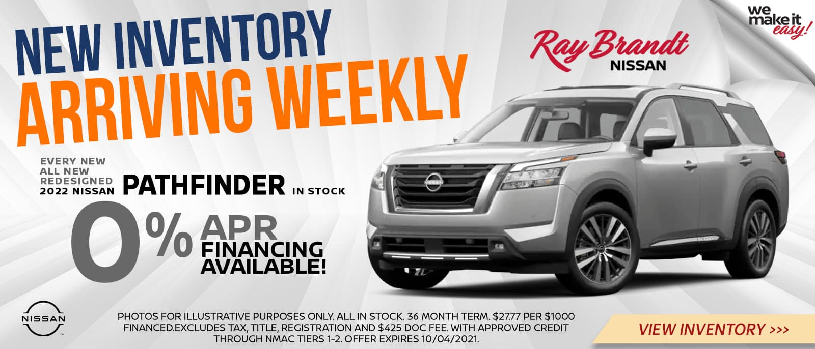 New Inventory Arriving Weekly 0% APR on Nissan Pathfinder