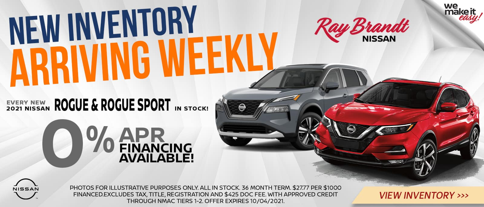 New Inventory Arriving Weekly 0% APR Financing on Nissan Rogue and Rogue Sport