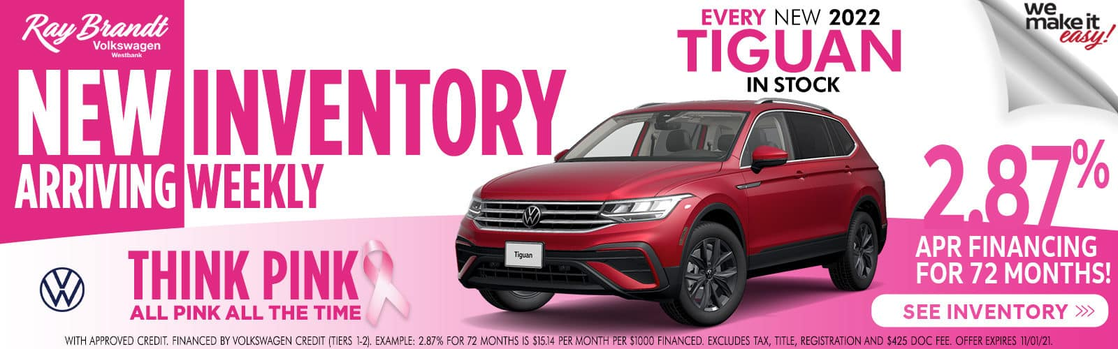 EVERY NEW 2022 TIGUAN IN STOCK 2.87% APR FINANCING FOR 72 MONTHS