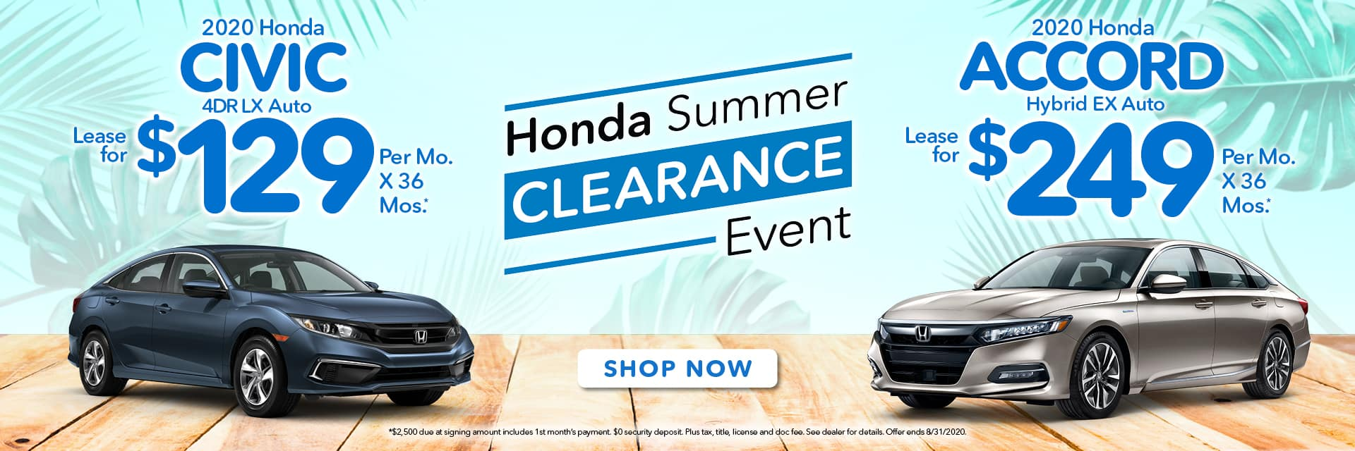 Summer Clearance Civic & Accord